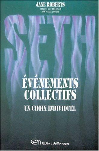 9782890744431: Seth, événements collectifs - Un choix individuel