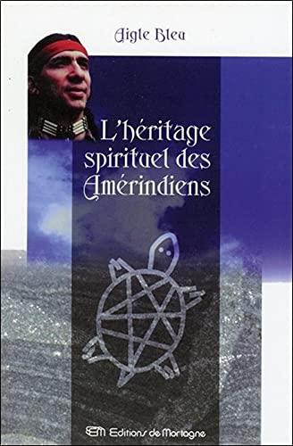 9782890746244: l'heritage spirituel des amerindiens