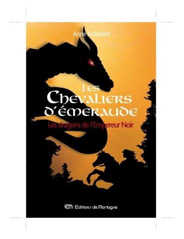 9782890746725: Les Chevaliers d'Emeraude, Tome 2 (Ancienne édition)