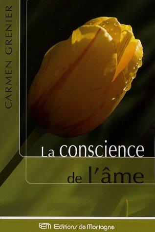 CONSCIENCE DE L AME -LA-: GRENIER CARMEN