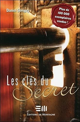 CLES DU SECRET -LES-: SEVIGNY DANIEL