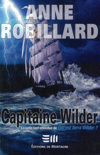 Capitaine Wilder: anne robillard