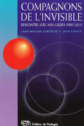9782890748163: Compagnons de l'invisible : Rencontre avec nos guides spirituels