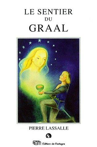 9782890748903: Le sentier du Graal, ou, Le retour de Perceval