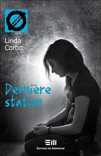 9782890749610: Derni�re station