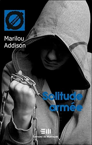 SOLITUDE ARMEE: ADDISON MARILOU