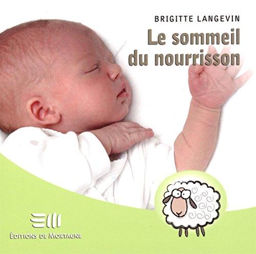 SOMMEIL DU NOURRISSON -LE-: LANGEVIN BRIGITTE