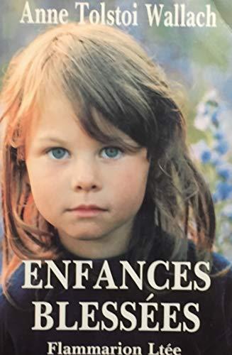 Enfances Blessees: AnneTolstoi Wallach