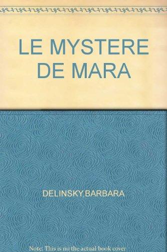 9782890771055: LE MYSTERE DE MARA