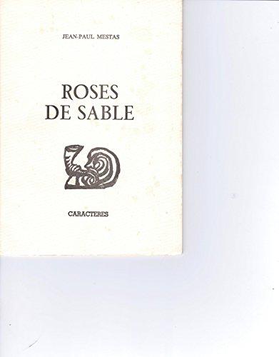 ROSES DE SABLE: STONE,JEAN
