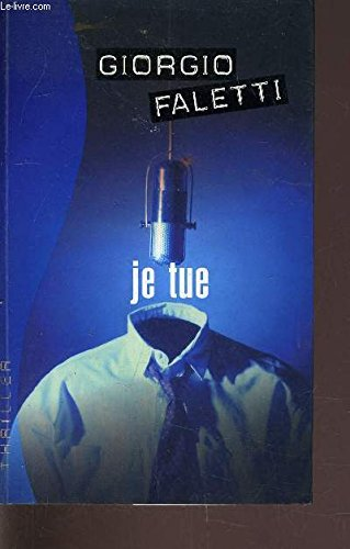 9782890772694: JE TUE (French text version)