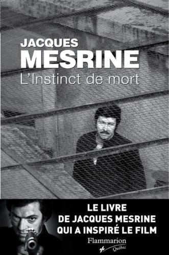 L'instinct de mort de Jacques Mesrine: Mesrine Jacques