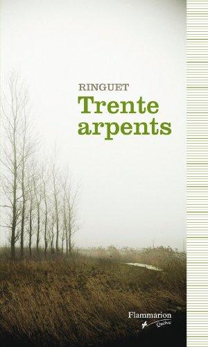 TRENTE ARPENTS N.E.: RINGUET