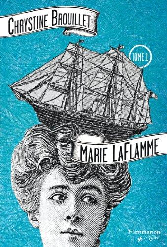MARIE LAFLAMME T.01 (POCHE): BROUILLET CHRYSTINE