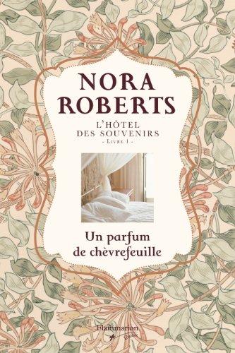 9782890774377: L'Hôtel des souvenirs Livre 1 : un parfum de chèvrefeuille