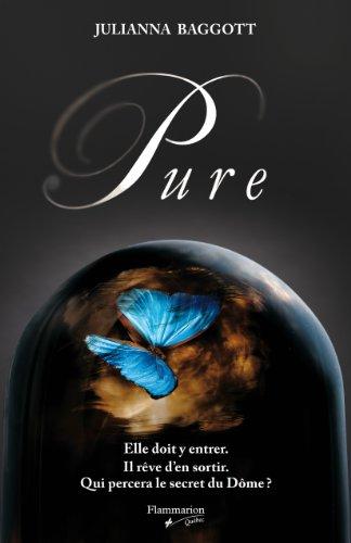 9782890774445: Pure (Pure, #1)
