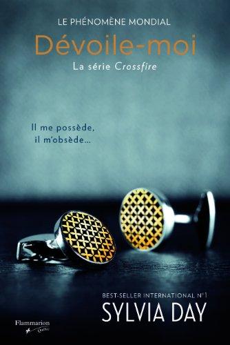 9782890774544: Dévoile-moi (Crossfire, T.01)