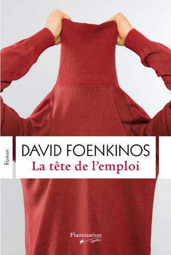 TÊTE DE L'EMPLOI (LA): FOENKINOS DAVID