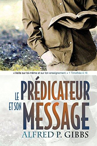 9782890821484: Le pr�dicateur et son message