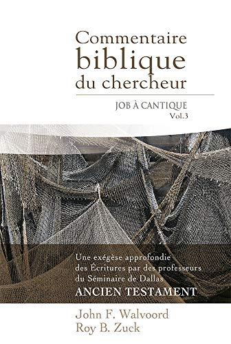 9782890822054: Commentaire Biblique du Chercheur Volume 3 Job à Cantique