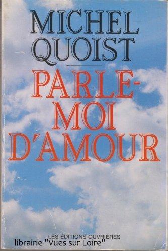 9782890882577: Parle-moi d'amour