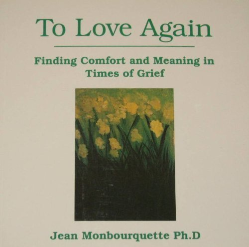 Finding Comfort and Meaning in Times of: Monbourquette, Jean