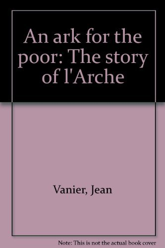 9782890887312: An ark for the poor: The story of l'Arche