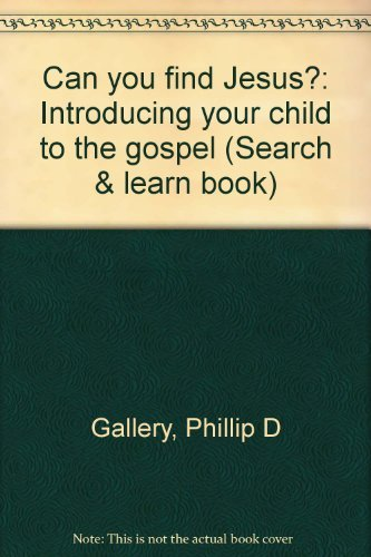 9782890887824: Can you find Jesus?: Introducing your child to the gospel (Search & learn book)