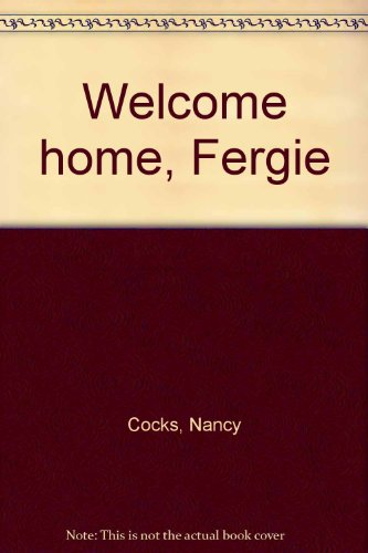 Welcome home, Fergie (2890888231) by Cocks, Nancy