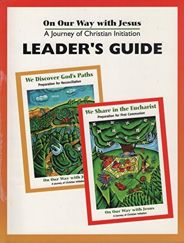 On Our Way with Jesus: Leader's Guide: Francoise Darcy-Berube; etc.;