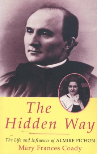 9782890889880: The Hidden Way: The Life and Influence of Almire Pichon