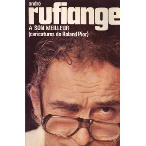 Rire avec Rufi: André Rufiange