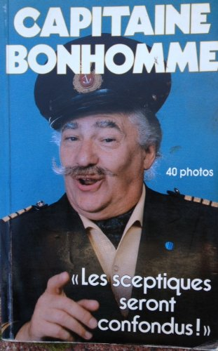 Capitaine Bonhomme (Collection Celebrites) (French Edition): Noel, Michel
