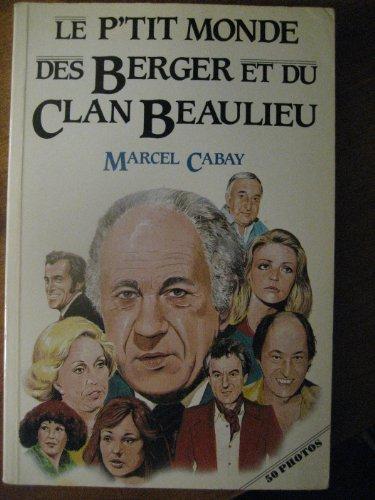 9782890892026: Le p'tit monde des Berger et du Clan Beaulieu (Collection Témoignage) (French Edition)