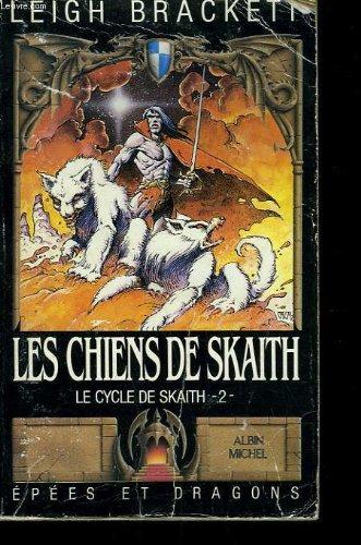 9782890894105: Les Chiens de Skaith - Skaith - 2