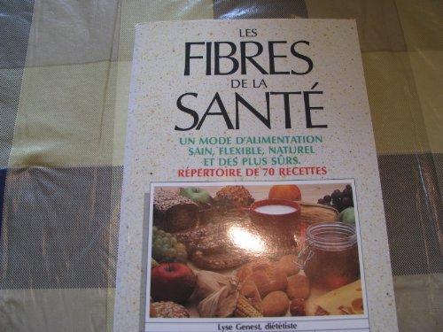 9782890897595: Les fibres de la santé