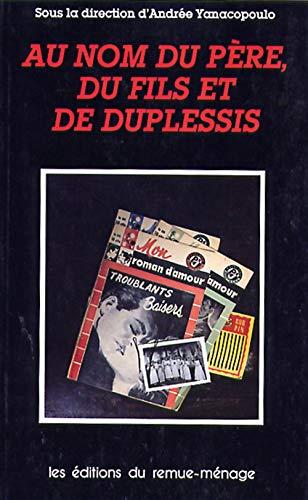 9782890910515: Au Nom Du P�re, Du Fils et De Duplessis