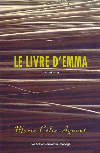 Le Livre D'Emma (9782890911864) by Marie-Celie Agnant