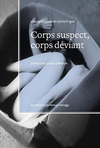9782890913448: Corps Suspect, Corps Deviant