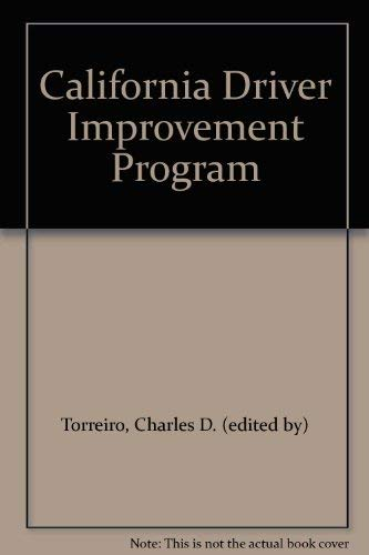 California Driver Improvement Program: Torreiro, Charles D.