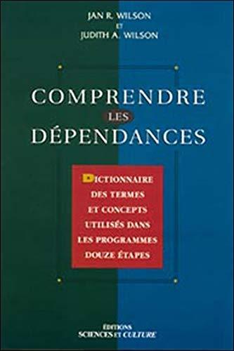 COMPRENDRE LES DEPENDANCES: WILSON & WILSON