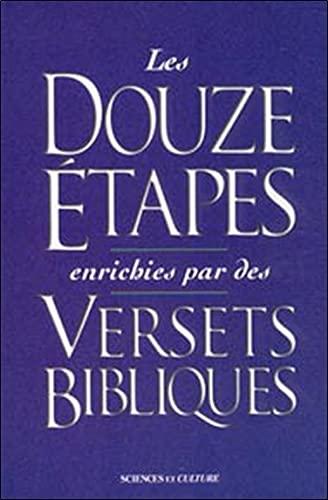 DOUZE ETAPES ENRICHIES PAR VERSETS BIBLI: COLLECTIF