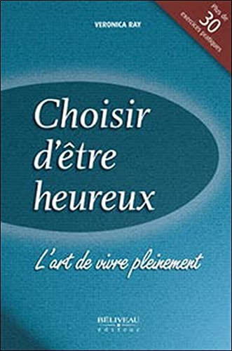 CHOISIR D ETRE HEUREUX: RAY