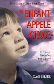 9782890922426: Un enfant appelé Chose. Le courage d'un enfant pour survivre