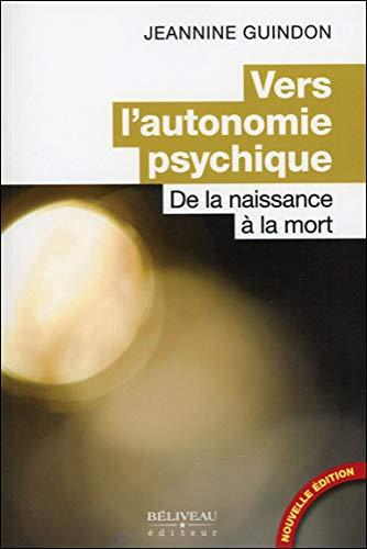 9782890922747: vers l'autonomie psychique