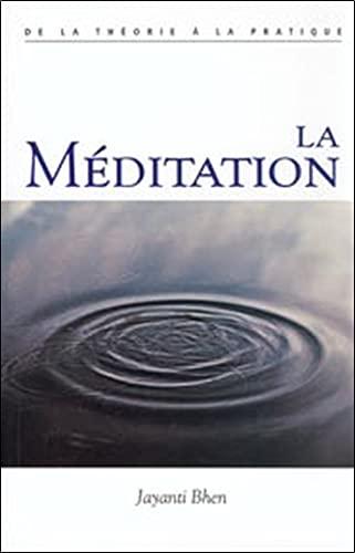 MEDITATION -LA- DE LA THEORIE A LA PRATI: BHEN JAYANTI