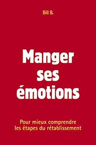 MANGER SES EMOTIONS: BILL B