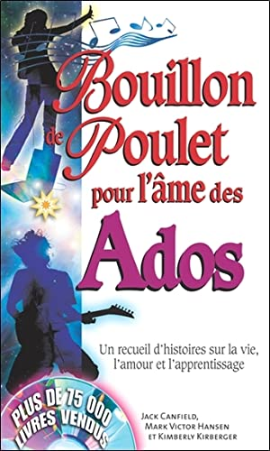 BOUILLON POULET L AME DES ADOS - POCHE: COLLECTIF