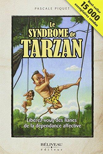 9782890923713: Le syndrome de Tarzan