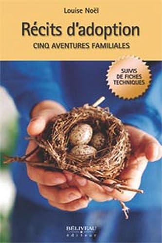 RECITS D ADOPTION CINQ AVENTURES FAMILIA: NOEL LOUISE